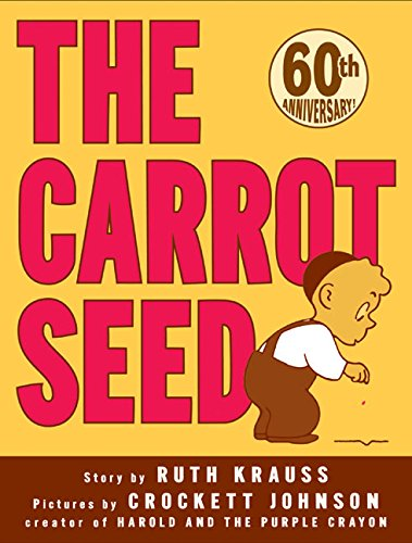 9780060233518: The Carrot Seed