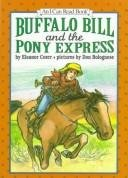 9780060233723: Buffalo Bill and the Pony Express (I Can Read Books)