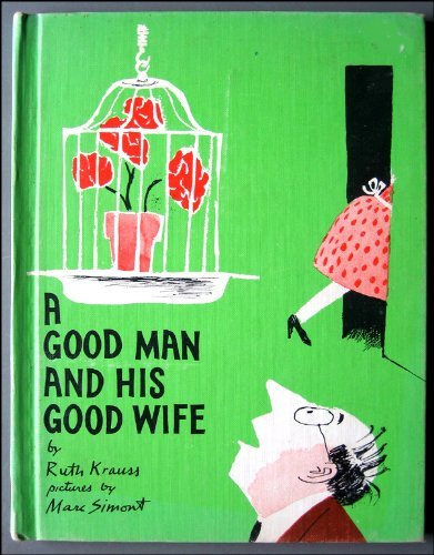9780060233754: A Good Man and His Good Wife
