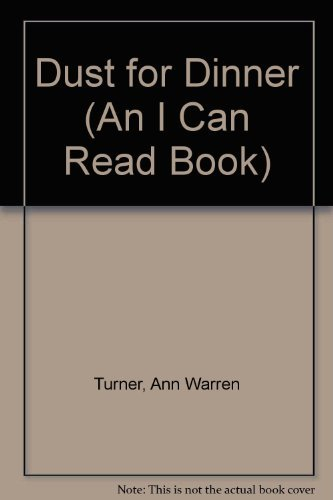 9780060233761: Dust for Dinner (An I Can Read Book)