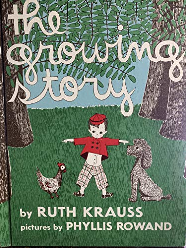 9780060233808: Growing Story, The