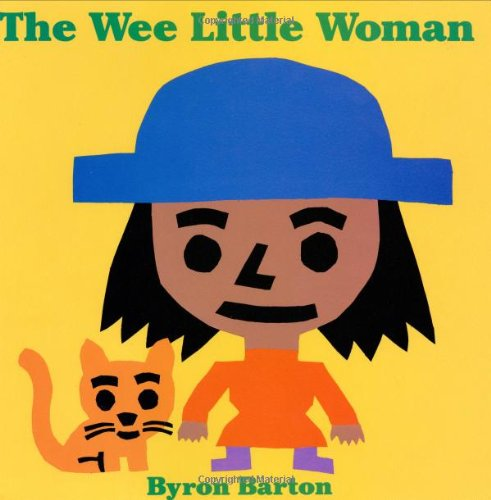 The Wee Little Woman: Barton, Byron