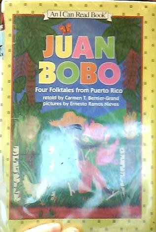 9780060233891: Juan Bobo: Four Folktales from Puerto Rico (An I Can Read Book)