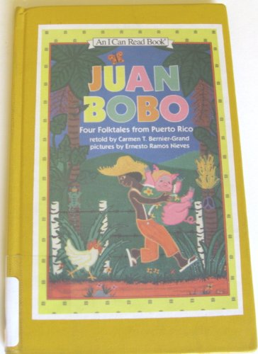 9780060233907: Juan Bobo: Four Folktales from Puerto Rico (An I Can Read Book)