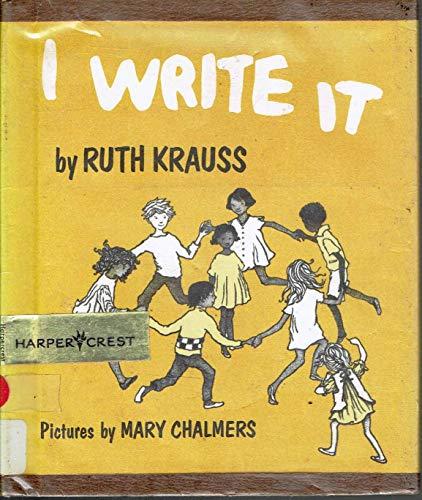 9780060234263: I Write It.