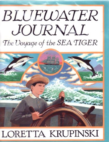 9780060234362: Bluewater Journal: The Voyage of the Sea Tiger