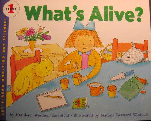 9780060234430: What's Alive? (LET'S-READ-AND-FIND-OUT SCIENCE BOOKS)