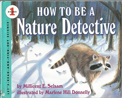 9780060234478: How to Be a Nature Detective