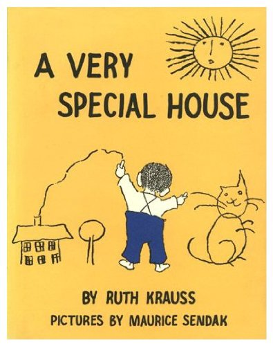 Very Special House (0060234555) by Ruth Krauss