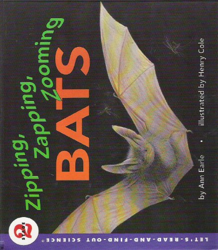 9780060234799: Zipping, Zapping, Zooming Bats (Let's-Read-and-Find-Out Science)