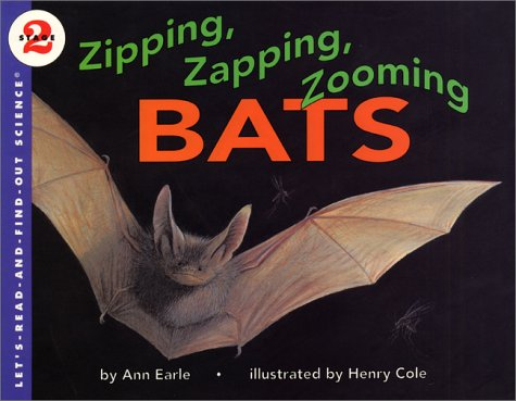 9780060234805: Zipping, Zapping, Zooming Bats (Let's-Read-and-Find-Out Science)