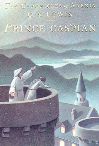 9780060234843: Prince Caspian: The Return to Narnia (The Chronicles of Narnia)