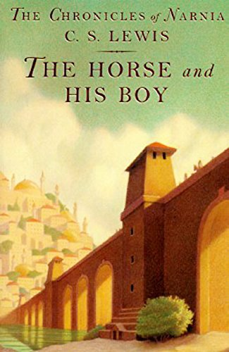 The Horse and His Boy (Narnia): C. S. Lewis