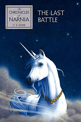 9780060234935: The Last Battle the Last Battle (Chronicles of Narnia)