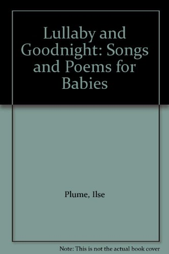 9780060235024: Lullaby and Goodnight: Songs and Poems for Babies