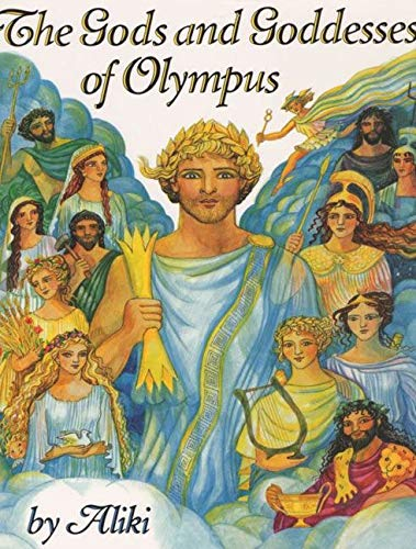9780060235307: The Gods and Goddesses of Olympus