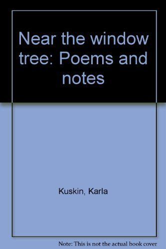 9780060235390: Near the window tree: Poems and notes