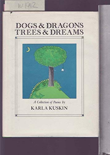 9780060235437: Dogs & dragons, trees & dreams: A collection of poems