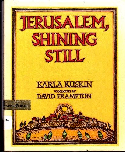 9780060235482: Jerusalem- Shining Still: Karla Kuskin