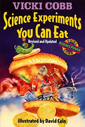 9780060235512: Science Experiments You Can Eat: Revised Edition
