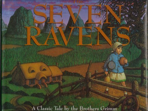 The Seven Ravens (0060235527) by Grimm, Jacob; Geringer, Laura; Grimm, Wilhelm