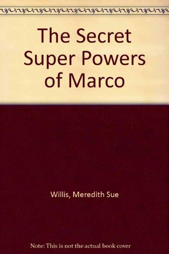 9780060235581: The Secret Super Powers of Marco