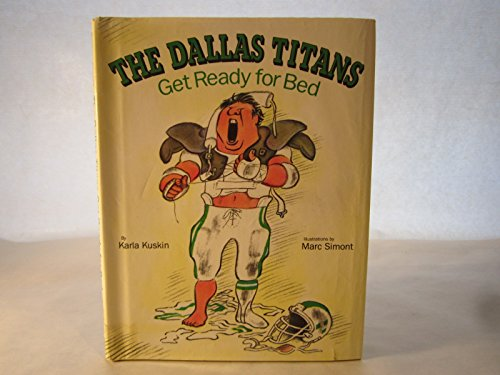 9780060235628: The Dallas Titans Get Ready for Bed