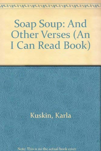 9780060235710: Soap Soup: And Other Verses (An I Can Read Book)