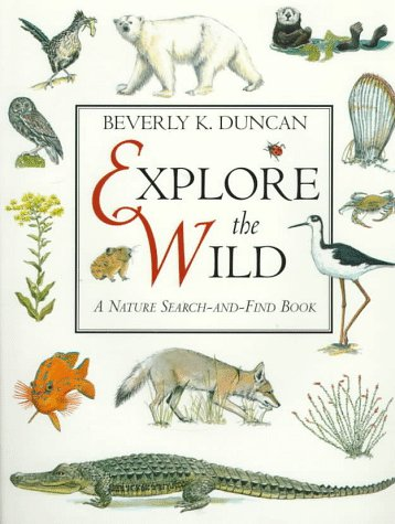 9780060235970: Explore the Wild: A Nature Search-And-Find Book