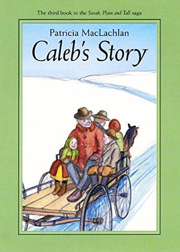 9780060236052: Caleb's Story (Sarah, Plain and Tall Saga)