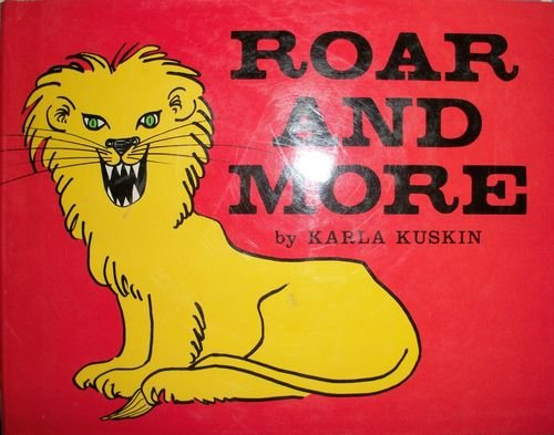 9780060236205: Roar and More