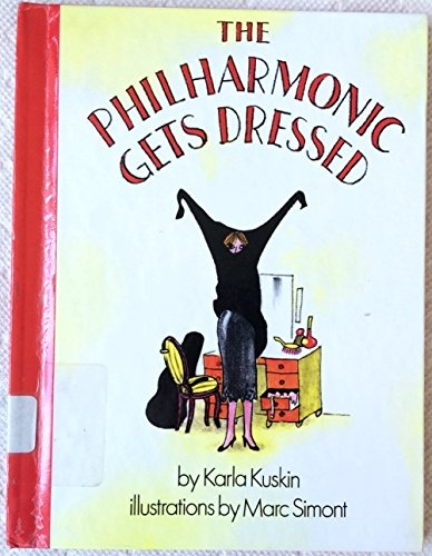 9780060236236: The Philharmonic Gets Dressed