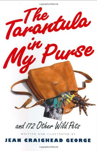 9780060236267: The Tarantula in My Purse: and 172 Other Wild Pets