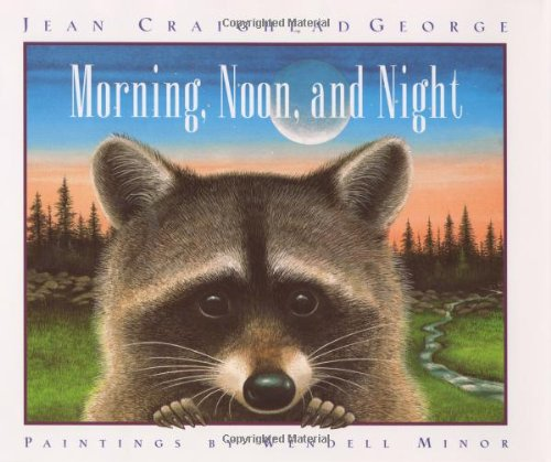Morning, Noon, and Night: George, Jean Craighead