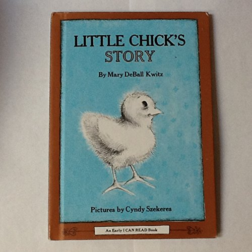 9780060236663: Little Chick's Story (An Early I Can Read Book)