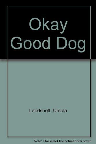9780060236724: Okay, Good Dog (An I can read book)
