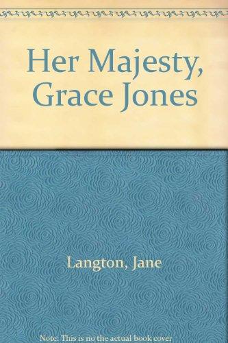 9780060236847: Her Majesty, Grace Jones