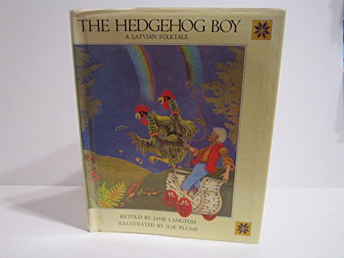 The Hedgehog Boy: A Latvian Folktale: Langton, Jane