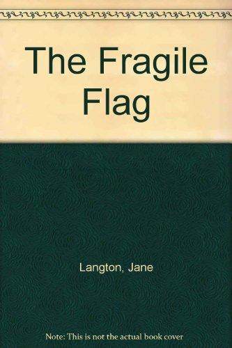 9780060236991: The Fragile Flag