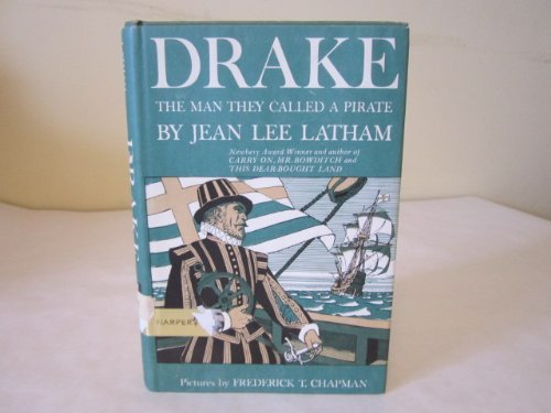 9780060237011: Drake: The Man They Called a Pirate