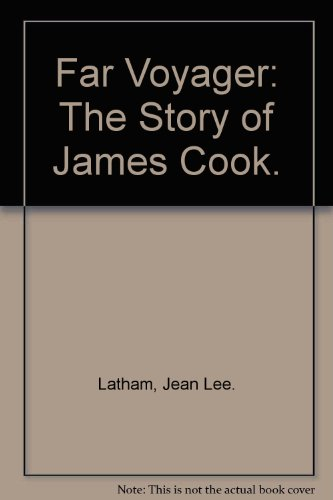 9780060237073: Far Voyager: The Story of James Cook.