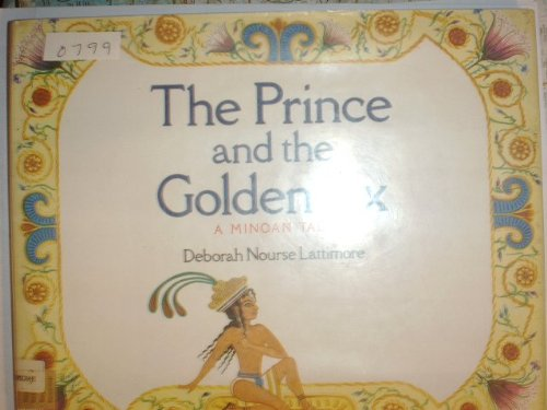 9780060237165: The Prince and the Golden Ax: A Minoan Tale