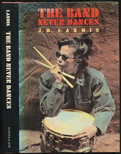 9780060237219: The Band Never Dances