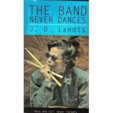 9780060237226: The Band Never Dances