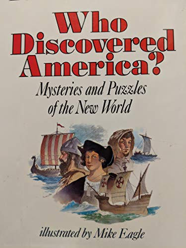 9780060237288: Who Discovered America?: Mysteries and Puzzles of the New World