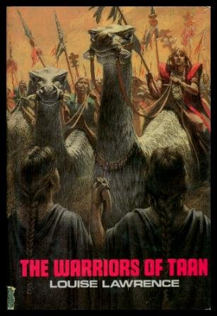 The Warriors of Taan: Louise Lawrence