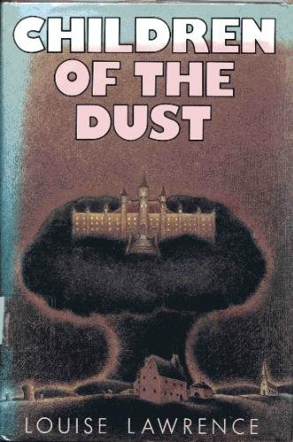 9780060237387: Children of the Dust