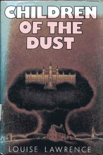 9780060237387: Children of the Dust