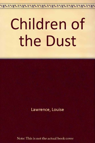 9780060237394: Children of the Dust