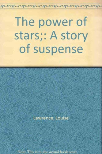 9780060237660: The power of stars;: A story of suspense